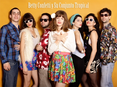 Betty Confetti y Su Conjunto Tropical